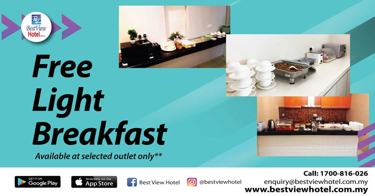Free Light Breakfast is now served at selected Best View Hotel Outlet!